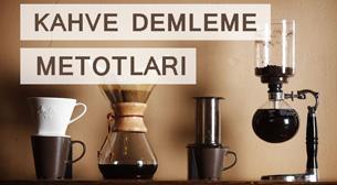 Kahve Demleme Metotları