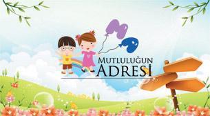 Mutluluğun Adresi Çocuk Şenliği