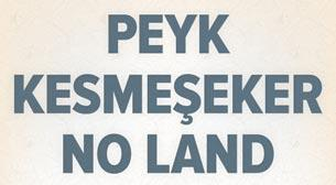 Peyk - Kesmeşeker - No Land
