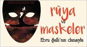 Rüya ve Maskeler Dans Gösterisi