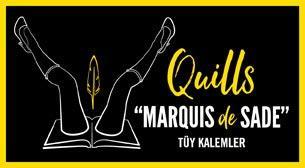 Tüy Kalemler ''Marquis de Sade''