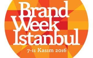Brand Week Istanbul Yılın En İlham Verici Haftası