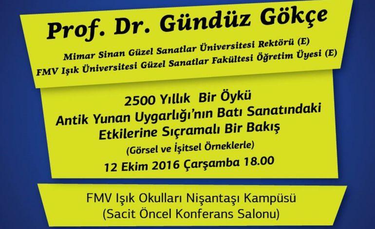 FMV Işık Okulları, Prof. Dr. Gündüz Gökçe'i Ağırlıyor
