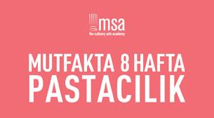 MSA - Mutfakta 8 Hafta-Pastacılık