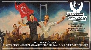 15 Temmuz'u Unutma! - İstanbul
