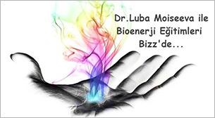 Dr. Luba Moiseeva ile Bioenerji Eği