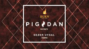 Burn Energy Drink presents:Pig&Dan