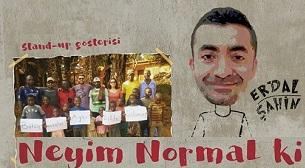 Erdal Şahin - Neyim Normal ki?