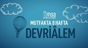 MSA-Mutfakta 8 Hafta Devriâlem!