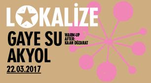 Lokalize: Gaye Su Akyol, Warm-up &