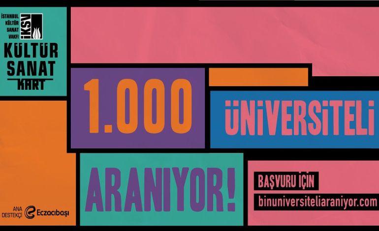 1000 Üniversiteli Aranıyor