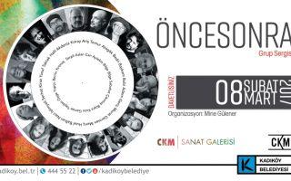 'ÖNCESONRA' Grup Sergi