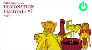 Demonation Festivali No:7 - 2.Gün