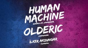 Human Machine & Olderic