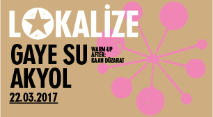 Lokalize: Gaye Su Akyol, Warm-up &