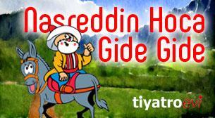 Nasreddin Hoca Gide Gide