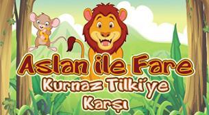 Aslan ile Fare Kurnaz Tilki'ye Karş