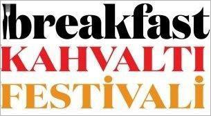 Breakfast Kahvaltı Festivali- 1.Gün