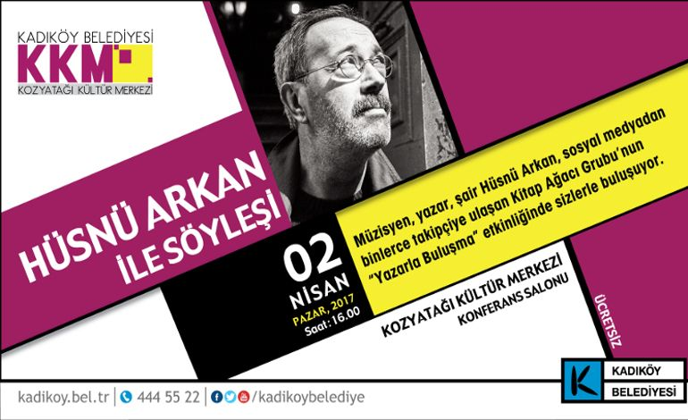 Kadıköy'de Hüsnü Arkan ile Edebiyat Konuşulacak