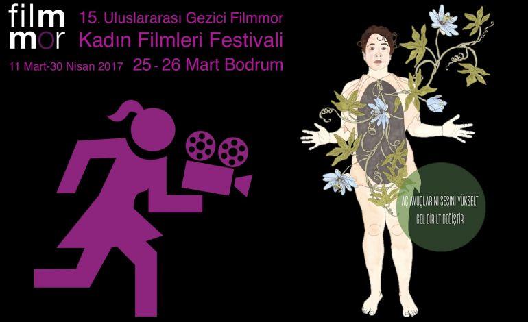 15. Filmmor Kadın Filmleri Festivali 25-26 Mart'ta Bodrum'da