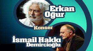 Erkan Oğur&İ.Hakkı Demircioğlu