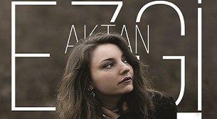 Ezgi Aktan - GECE Albüm Lansman Kon
