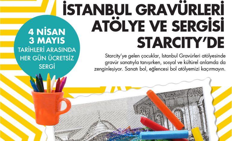 İstanbul Gravürleri Atölye ve Sergisi Starcity Outlet'te