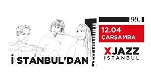 XJAZZ İstanbul: İstanbul'dan