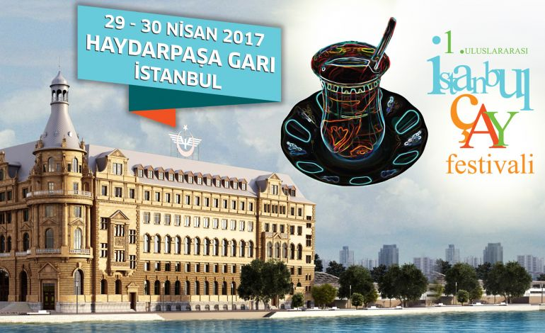 1. Uluslararası İstanbul Çay Festivali'nin Biletleri Biletix'te Satışa Çıktı