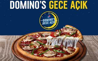 Domino's Pizza'lar şimdi 'Gece Açık'