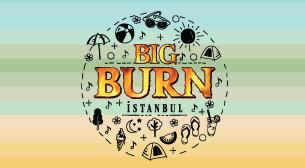 Big Burn İstanbul - Cumartesi