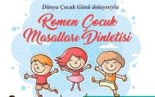 Dünya Çocuk GünüDolayısıyla Romen Çocuk Masalları Dinletisi