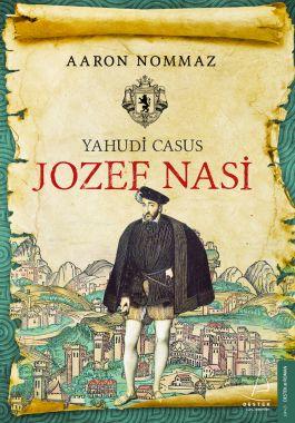 Yahudi Casus - Josef Nasi