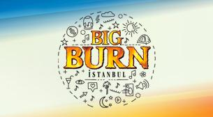 Big Burn İstanbul - Cumartesi