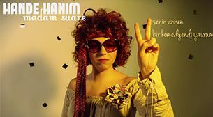 Hande Hanım - Madam Suare