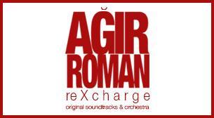 Ağır Roman Re X Charge