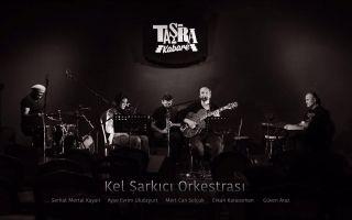 Kel Şarkıcı Orkestrası