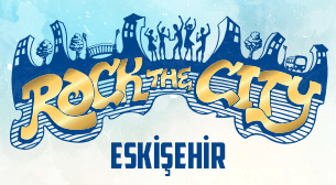 Rock the City - Eskişehir
