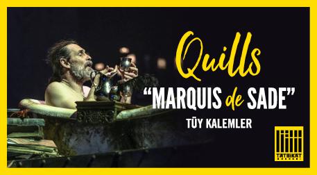 """Tüy Kalemler """"Marquis de Sade"""""""