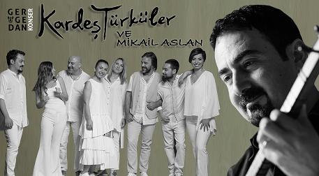 Kardeş Türküler & Mikail Aslan