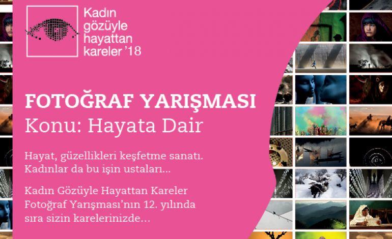 Kadın Gözüyle Hayattan Kareler Fotoğraf Yarışmasına Başvurular Başladı