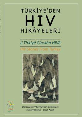 Türkiye'den HIV Hikâyeleri