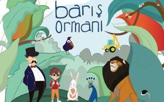 Barış Ormanı - Çocuk<br/> Operası