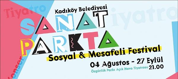 Sosyal ve Mesafeli Festival Kadıköy'de Başlıyor: SanatPark'ta