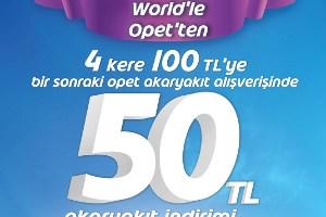 Opet'ten World'e Özel 50 TL İndirim