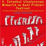 V. İstanbul Uluslararası Mimarlık ve Kent Filmleri Festivali