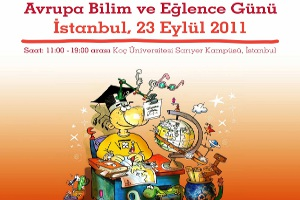 Avrupa Bilim ve Eğlence Günü, İstanbul 2011