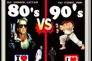 80'ler VS 90'lar