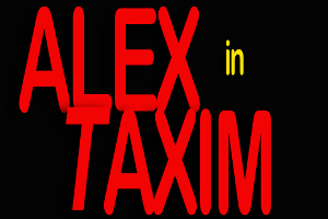 Alex In Taxim