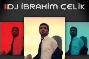 Bayram Eğlencesi 3: Dj İbrahim Çelik